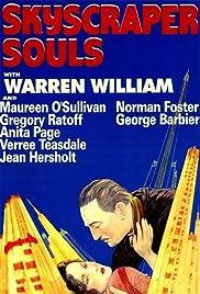 Skyscraper Souls(1932) Poster - Movie Forum, Cast, Reviews