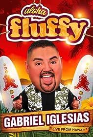 Gabriel Iglesias: Aloha Fluffy (2013)
