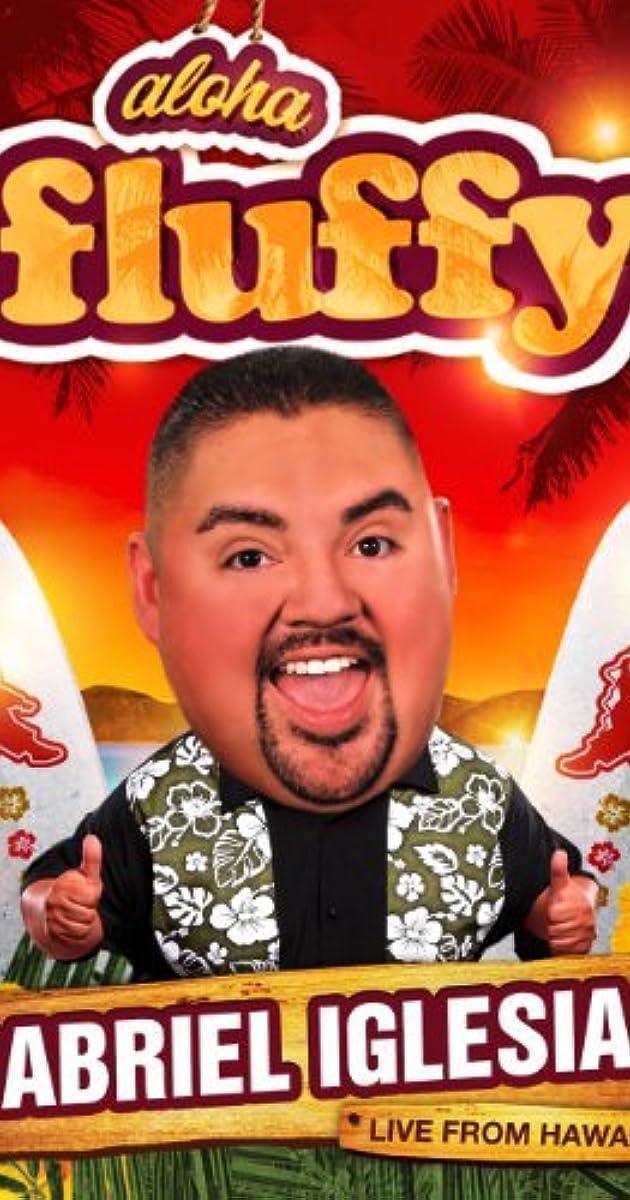 Subtitle of Gabriel Iglesias: Aloha Fluffy