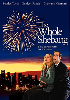 The Whole Shebang (2001)