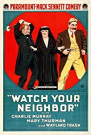 Watch Your Neighbor Poster