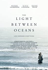 Primary photo for The Light Between Oceans