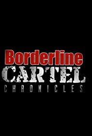Border Line Cartel (2017)