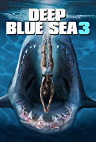 Primary photo for Deep Blue Sea 3