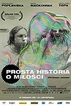 Prosta historia o milosci (2010) Poster