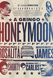 A Gringo Honeymoon Poster