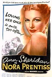 Nora Prentiss(1947) Poster - Movie Forum, Cast, Reviews