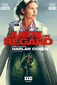 Virginie Ledoyen in Juste un regard (2017)