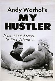 My Hustler Poster - Movie Forum, Cast, Reviews
