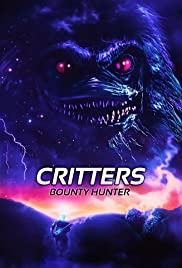 Critters: Bounty Hunter (2014) Poster - Movie Forum, Cast, Reviews