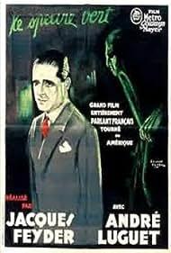 André Luguet in Le spectre vert (1930)