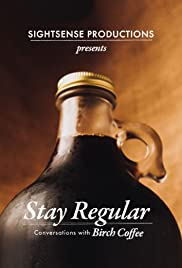 Stay Regular Poster