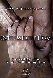 Until We Get Home Poster