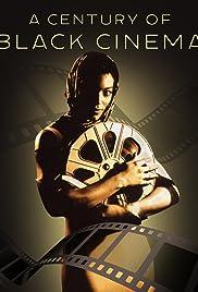 A Century of Black Cinema Poster