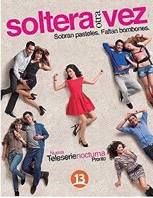 Soltera Otra Vez (2012–2018)