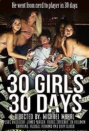 30 Girls 30 Days(2012) Poster - Movie Forum, Cast, Reviews