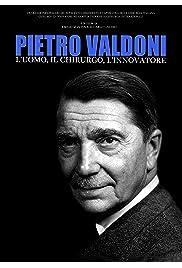Pietro Valdoni. L'uomo, il chirurgo, l'innovatore