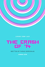 The Crash of '14 Poster
