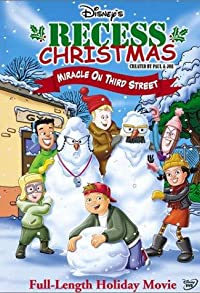 Primary photo for Recess Christmas: Miracle on Third Street