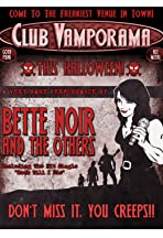 Club Vamporama: Who is Bette Noir?