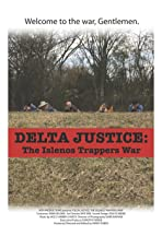 Delta Justice: The Islenos Trappers War
