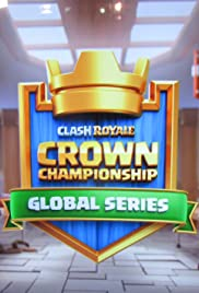 Clash Royale Crown Championship Global Series Poster