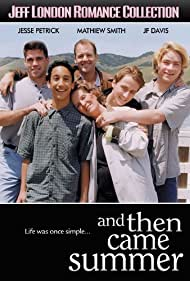 And Then Came Summer (2000)