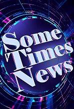 SomeTimes News