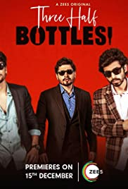 Three Half Bottles (2019) Hindi Season 1 Complete Zee5