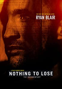Good site free movie downloads Nothing to Lose: The Documentary [UHD]