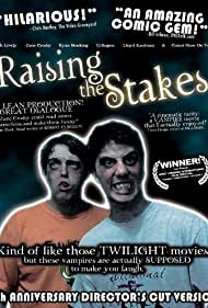 Raising the Stakes (2005)