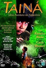 Tainá: Uma Aventura na Amazônia (2001) Poster - Movie Forum, Cast, Reviews
