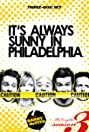 It's Always Sunny in Philadelphia: Sunny Side Up (2008) Poster