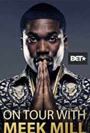 On Tour with Meek Mill Poster