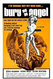 Bury Me an Angel (1971) Poster - Movie Forum, Cast, Reviews