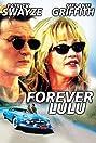 Forever Lulu (2000) Poster