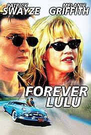 Forever Lulu(2000) Poster - Movie Forum, Cast, Reviews
