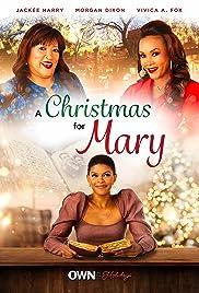 A Christmas for Mary(2020) Poster - Movie Forum, Cast, Reviews