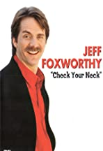 Jeff Foxworthy: Check Your Neck