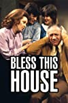 Bless This House (1971)