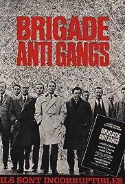Brigade Anti Gangs Poster