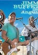 Jimmy Buffett: Live in Anguilla
