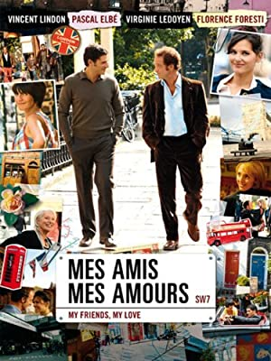 My Friends, My Love (Mes amis, mes amours) (2008) Streaming Complet Gratuit en VF