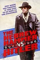 The Hebrew Hammer vs. Hitler