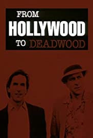 From Hollywood to Deadwood Poster
