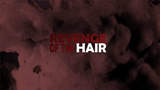 Ready watch full movie 2018 Revenge of the Hair by none [4K]