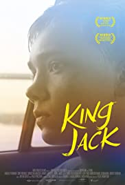 King Jack(2015) Poster - Movie Forum, Cast, Reviews