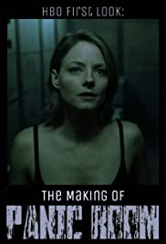 Hbo First Look The Making Of Panic Room Tv Short 2002 Imdb