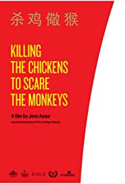 Killing the Chickens to Scare the Monkeys Poster