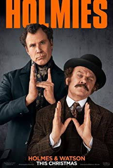 The Step Brothers are reunited - this time playing the world's greatest consulting detective and his loyal biographer - as Will Ferrell and John C. Reilly star as Holmes & Watson.